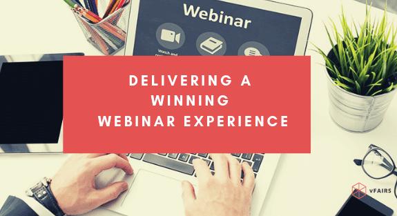 delivering a webinar experience