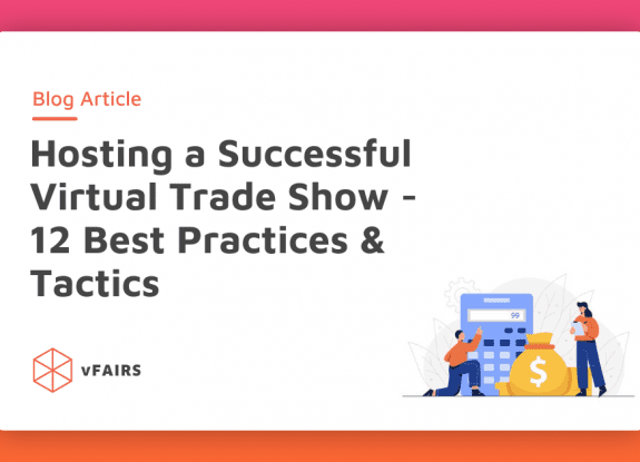 Virtual trade show best practices